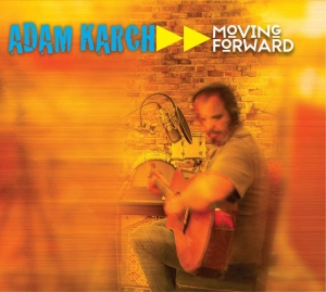 "2016 Adam Karch ""Moving Forward"""