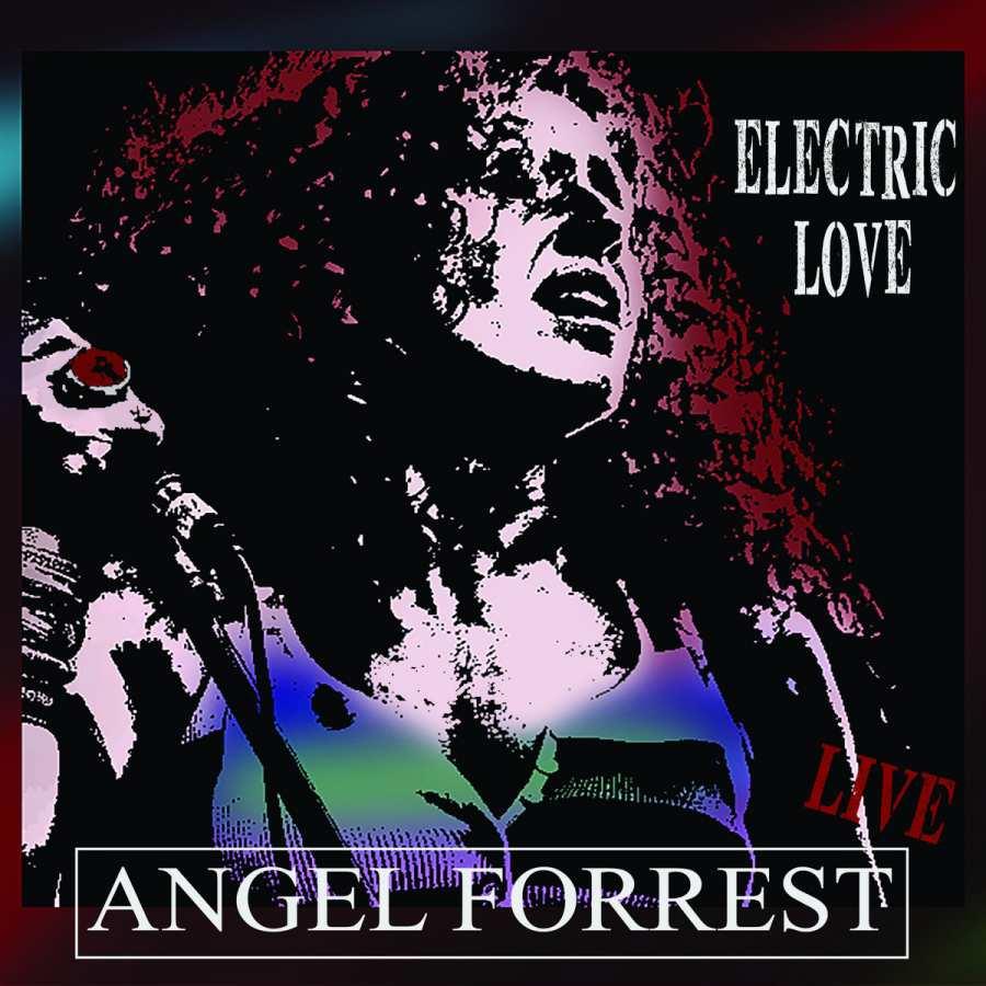 Angel Forrest - Electric LIVE