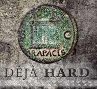 "Arapacis ""Deja Hard"""