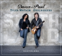 Dawn Tyler Watson & Paul Deslauriers Southland CD Cover