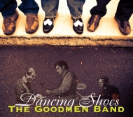 The Goodmen Band Dancing Shoes CD Cover