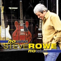 Steve Rowe No refund, No Return CD Cover