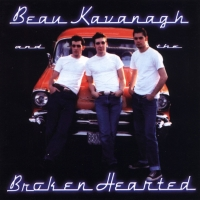 Beau Kavanagh & The Broken Hearted CD Cover