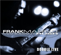 Frank Marino and Mahogany Rush Double Live CD Cover