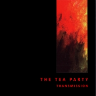 The Tea Party Transmission CD Cover
