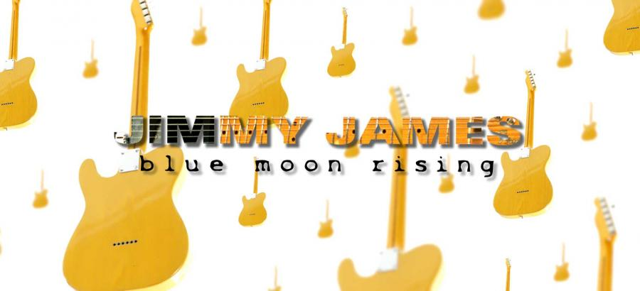 Blue Moon Rising - Jimmy James