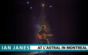 Ian Janes at L'Astral - April 2017
