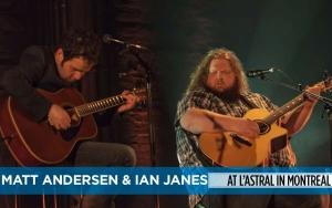 Matt Andersen & Ian Janes