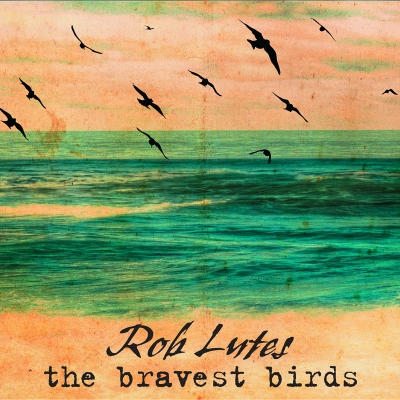 The Bravest Birds CD Cover