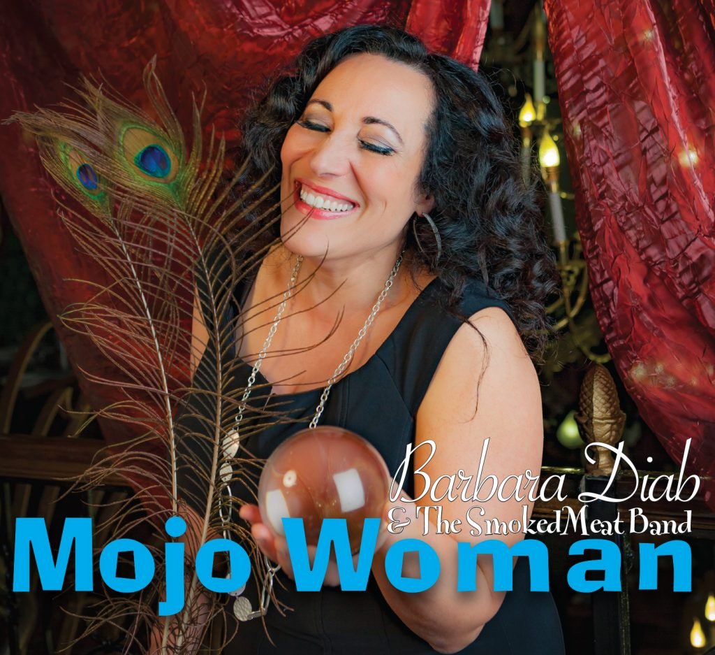 "Barbara Diab & The Smoked Meat Band ""Mojo Woman"" CD Cover"